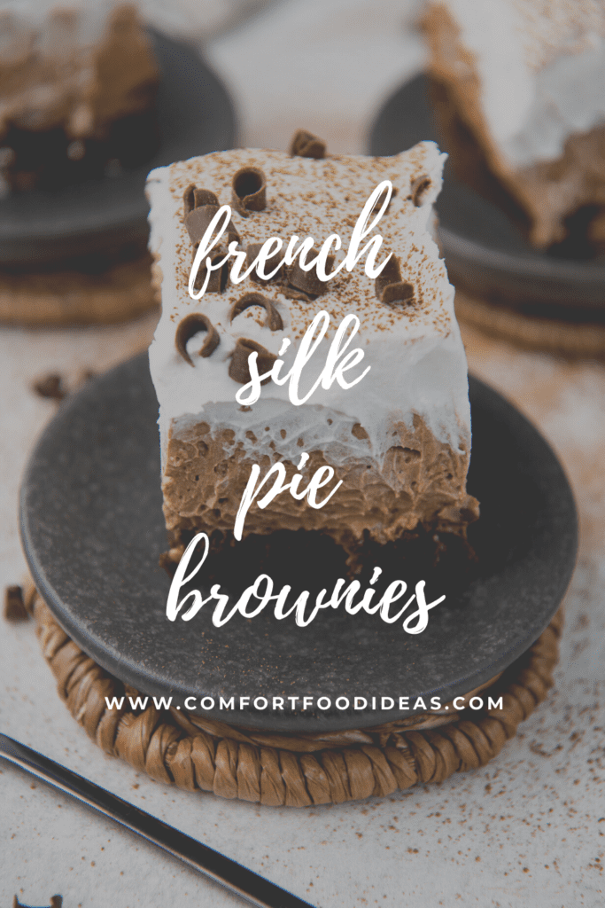 Pinterest Pin for French Silk Pie Brownies