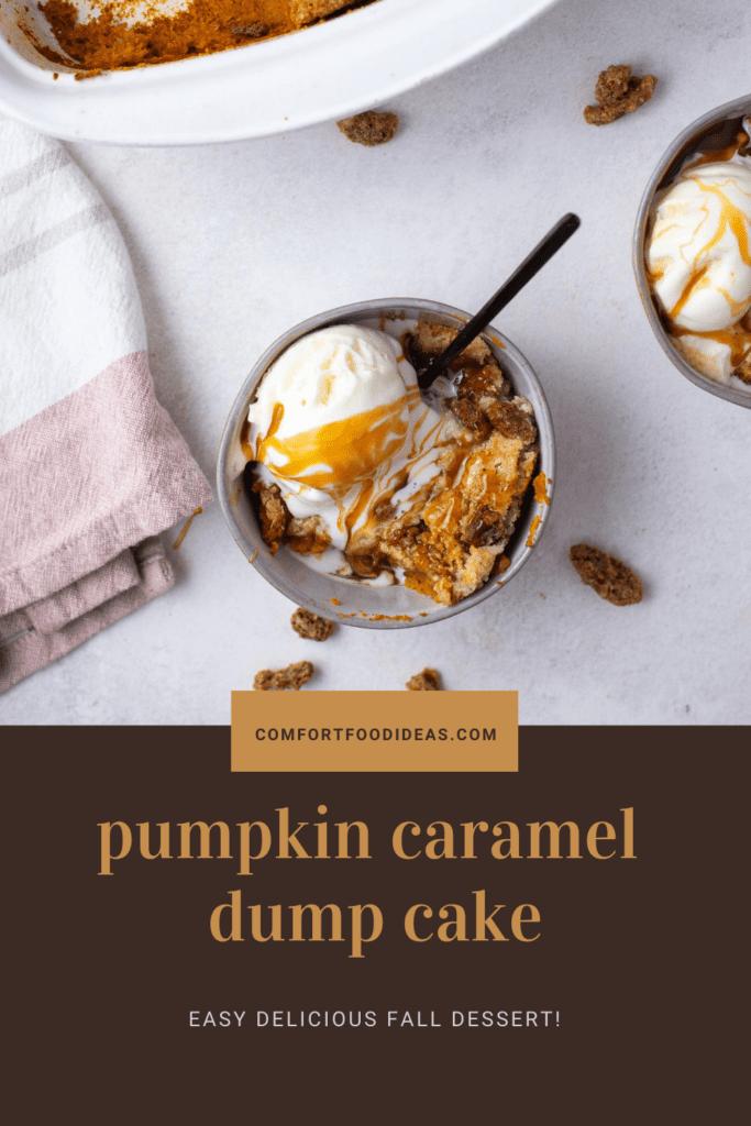 Pinterest Pin for Pumpkin Caramel Dump Cake